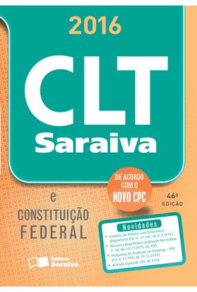 Usado - CLT Saraiva & Constituição Federal - 46ª Ed. 2016 - Acompanha