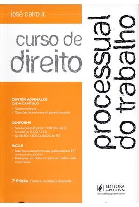 Usado - Curso de Direito Processual do Trabalho - 7ª Ed. 2014 - Cairo,Jose   Hoshan.org