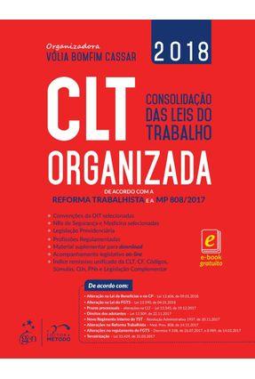 Usado - CLT Organizada - Consolidação Das Leis Do Trabalho - De Acordo Com A Reforma Trabalhista E A MP 808/2017 - Cassar,Vólia Bomfim | Hoshan.org