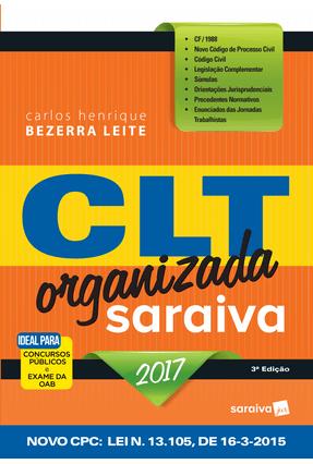 Usado - CLT Organizada - Saraiva - 3ª Ed. 2017 - Leite,Carlos Henrique Bezerra pdf epub