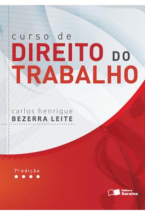 Usado - Curso de Direito do Trabalho - 7ª Ed. 2016 - Leite,Carlos Henrique Bezerra | Hoshan.org