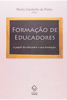 Formação de Educadores: O Papel do Educador e Sua Formação - Pinho,Sheila Zambello de | Hoshan.org