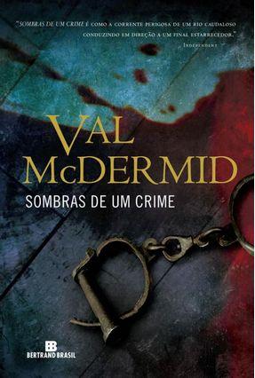 Sombras De Um Crime - McDermid,Val | Hoshan.org