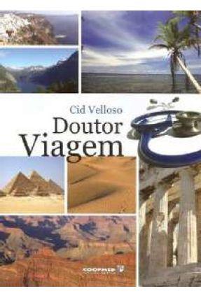 Doutor Viagem - Velloso,Cid | Nisrs.org
