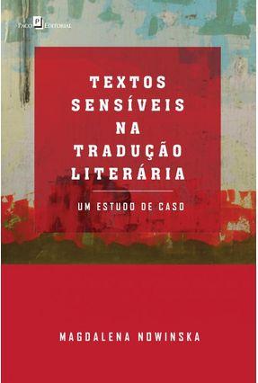 Textos Sensíveis Na Tradução Literária - Um Estudo De Caso - Nowinska,Magdalena | Tagrny.org
