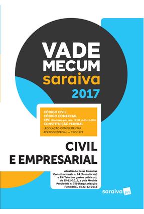 Vade Mecum Saraiva 2017 - Civil e Empresarial - Editora Saraiva | Tagrny.org