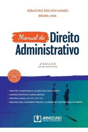Manual De Direito Administrativo - 4ª Ed. 2017 - Gomes,Sebastião Edílson | Nisrs.org