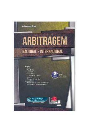 Arbitragem Nacional e Internacional - 2ª Ed. - Tura,Adevanir   Hoshan.org