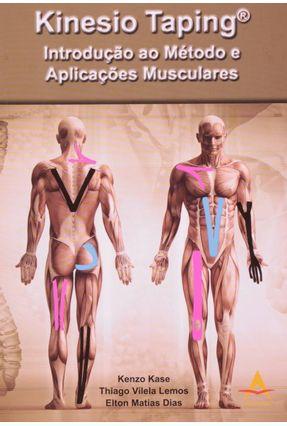 Kinesio Taping - Introdução ao Método e Aplicações Musculares.