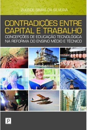 Contradições Entre Capital E Trabalho - Zuleide Simas da Silveira   Hoshan.org