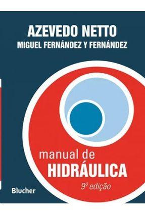 Manual de Hidráulica - 9ª Ed. 2015 - Azevedo Netto,Jose Martiniano | Tagrny.org