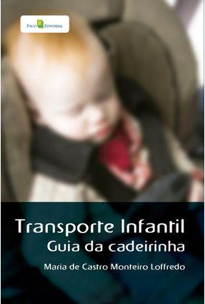 Transporte Infantil - Maria de Castro Monteiro Loffredo | Tagrny.org