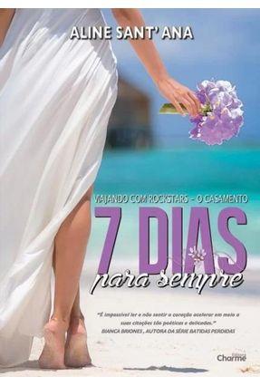 7 Dias Para Sempre - o Casamento -  pdf epub