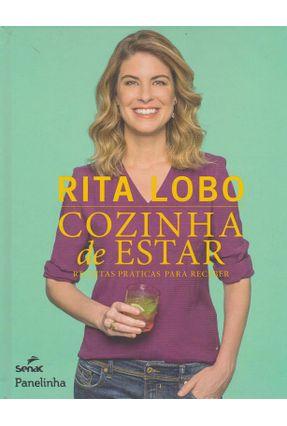 Cozinha de Estar - Receitas Práticas Para Receber - Lobo,Rita   Hoshan.org