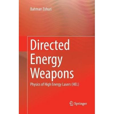 Directed Energy Weapons - Physics Of High Energy Lasers (Hel)