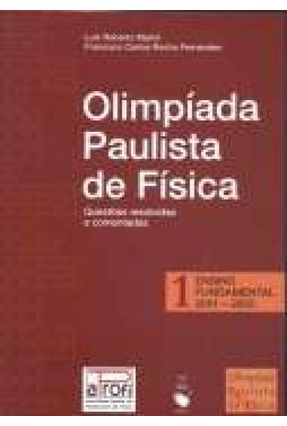 Olimpíada Paulista de Física 1 - Ensino Fundamental 2001-2003 - Marim,Luiz Roberto Fernandes,Francisco Carlos Rocha | Hoshan.org