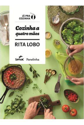 Cozinha A Quatro Mãos - Lobo,Rita | Hoshan.org