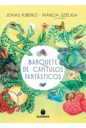 Banquete De Capítulos Fantásticos - Ribeiro,Jonas | Hoshan.org
