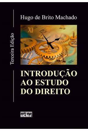 Introdução ao Estudo do Direito - 3ª Ed. 2012 - Machado,Hugo de Brito pdf epub