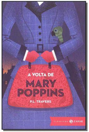 A Volta De Mary Poppins: Edição Bolso De Luxo - (Clássicos Zahar) - Travers,P. L.   Hoshan.org