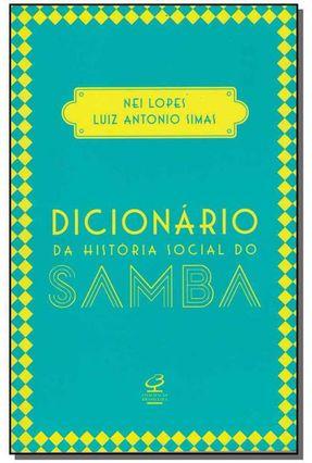 Dicionário da História Social do Samba - Nei Lopes Simas,Luiz Antônio   Tagrny.org