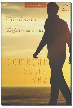 Começar Outra Vez - Sulamita Santos Margarida da Cunha   Hoshan.org