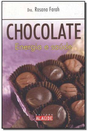 Chocolate - Energia e Saúde - Farah,Rosana pdf epub