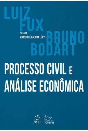 Processo Civil E Análise Econômica - Fux,Luiz Bodart,Bruno | Tagrny.org