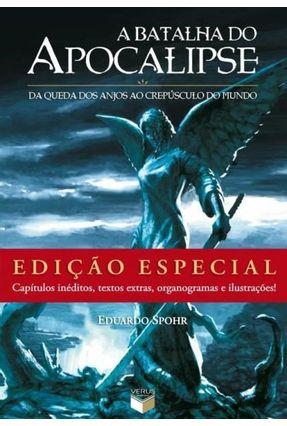 Batalha do Apocalipse - Especial - Spohr,Eduardo | Hoshan.org