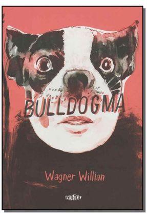 Bulldogma - Willian,Wagner | Tagrny.org
