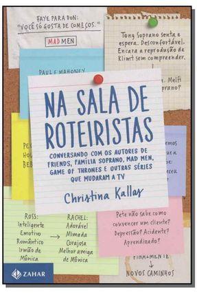 Na Sala de Roteiristas - Kallas,Christina Kallas,Christina | Hoshan.org