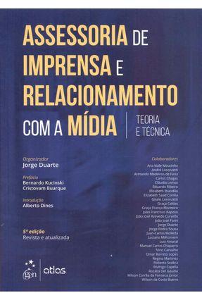 Assessoria de Imprensa e Relacionamento com a Mídia - Teoria e Técnica - 5ª Ed. 2018 - Duarte,Jorge | Hoshan.org