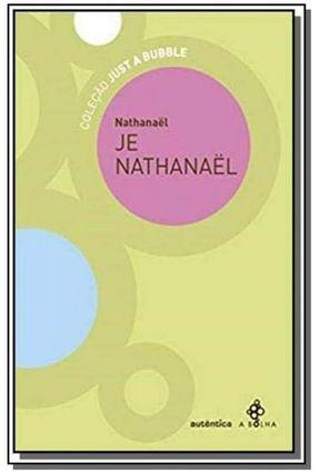 Je Nathanaël - Um Espaço Para Monstros - Col. Just a Bibble - Nathanael | Tagrny.org