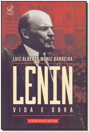 Lenin - Vida E Obra - LUIZ ALBERTO MONIZ BANDEIRA   Tagrny.org