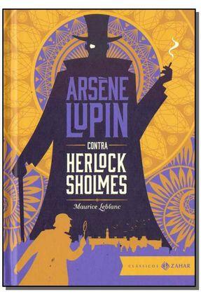 Arsene Lupin Contra Herlock Sholmes - Leblanc,Maurice | Hoshan.org