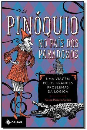 Pinóquio No País Dos Paradoxos - Aprosio,Alessio Palmero pdf epub