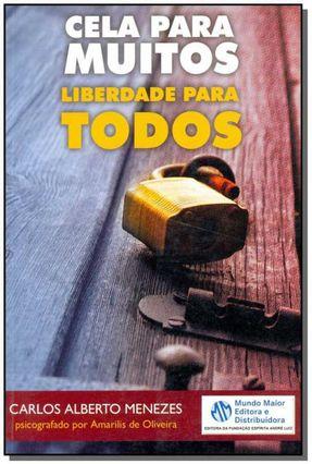 Cela para Muitos Liberdade para Todos - Oliveira,Amarilis de | Tagrny.org