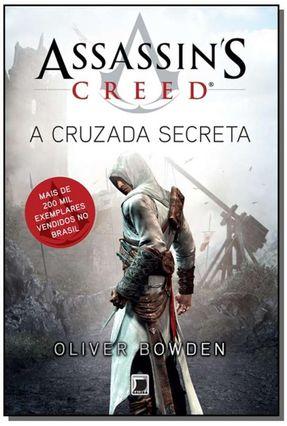 Assassin´s Creed - A Cruzada Secreta - Bowden,Oliver | Hoshan.org