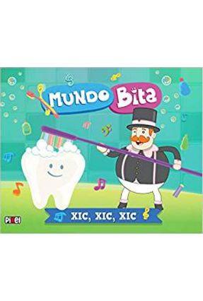 Mundo Bita - Xic, Xic, Xic