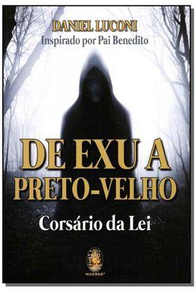 De Exu A Preto-Velho - Luconi,Daniel Luconi,Daniel   Hoshan.org