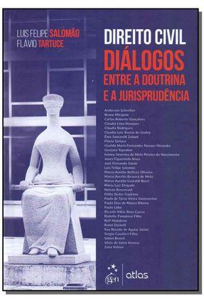 Direito Civil - Diálogos Entre A Doutrina e A Jurisprudência - Salomão,Luis Felipe Tartuce,Flávio Schreiber,Anderson Miragem,Bruno pdf epub
