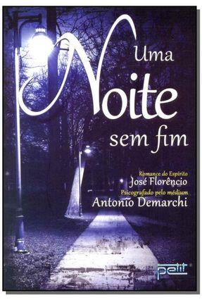 Uma Noite Sem Fim - Demarchi,Antonio   Tagrny.org