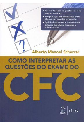 Como Interpretar As Questões do Exame do Cfc - Scherrer,Alberto Manoel | Hoshan.org