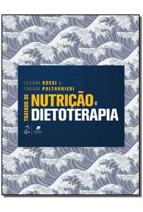 Tratado De Nutrição e Dietoterapia - Rossi,Luciana Poltronieri,Fabiana   Hoshan.org