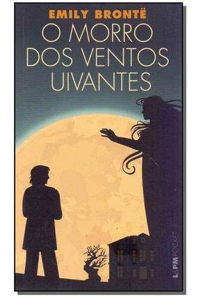 O Morro Dos Ventos Uivantes - Col. L & Pm Pocket - Brontë,Emily pdf epub