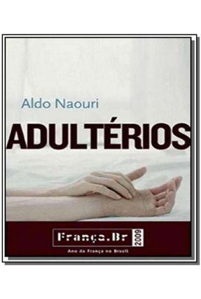 Adultérios - Col. França.br 2009 - Aldo,Naouri   Hoshan.org