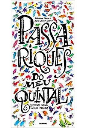 Passariques do Meu Quintal - Franco,Blandina | Hoshan.org