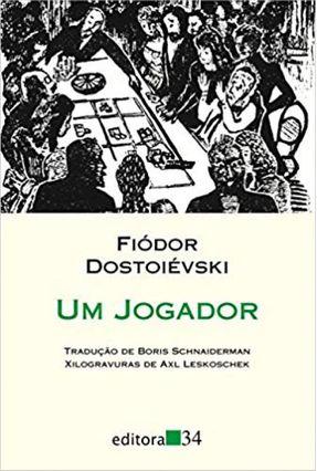 Um Jogador - Col. Leste - Dostoevsky,Fyodor Mikhailovich   Hoshan.org