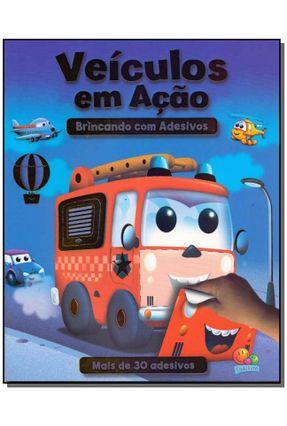 Veículos Em Ação - Col. Brincando Com Adesivos - Todolivro | Hoshan.org