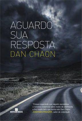 Aguardo Sua Resposta - Chaon,Dan pdf epub